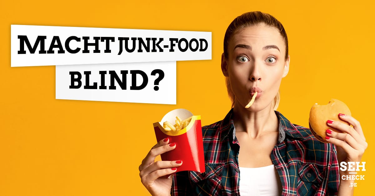 Macht Junk-Food blind
